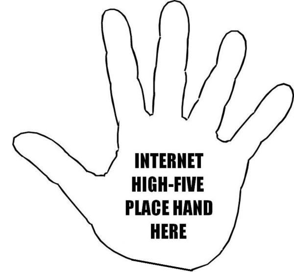 Name:  internet-high-five.jpg Views: 49 Size:  36.4 KB